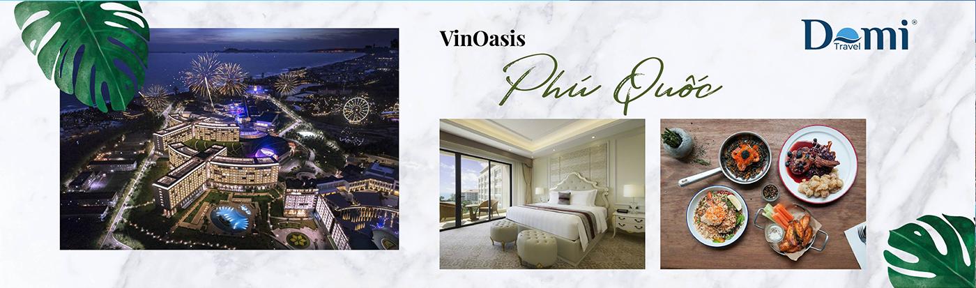 Voucher VinOasis Phú Quốc 3 ngày 2 đêm năm 2020