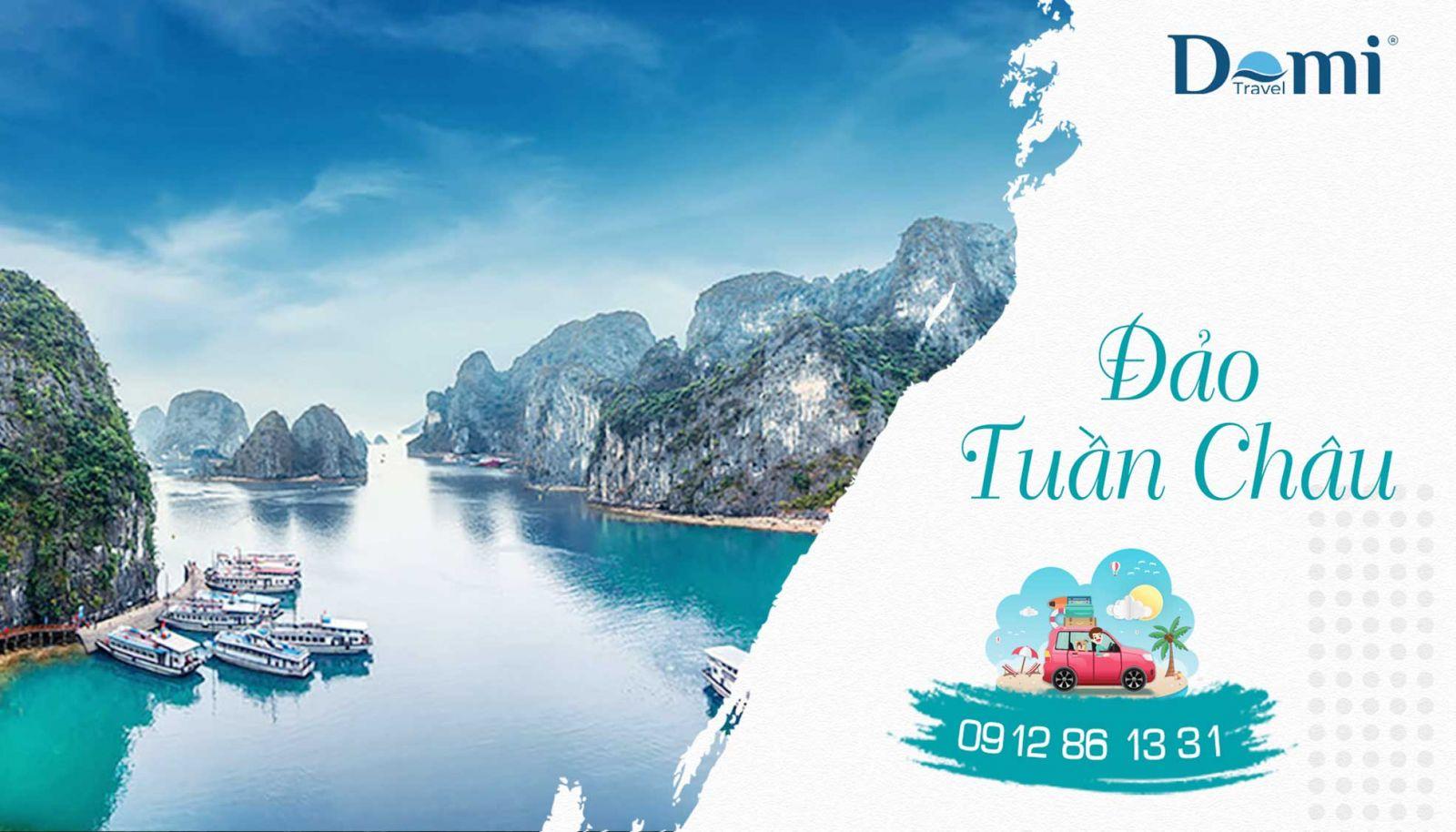 Đảo Tuần Châu – Viên Ngọc của Vịnh Hạ Long
